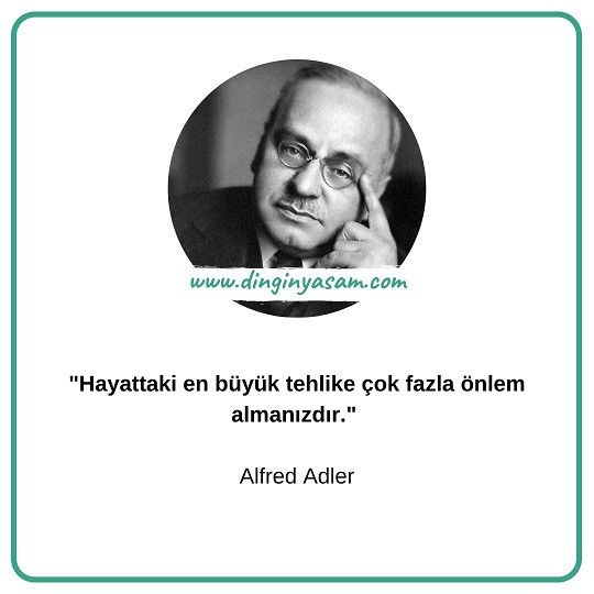 alfred-adler-sozleri-dinginyasam.com-2